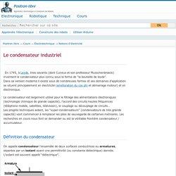 Le condensateur industriel en électricité et électrotechnique