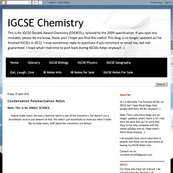 IGCSE Chemistry: Condensation Polymerisation-Nylon