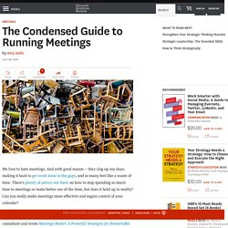 The Condensed Guide to Running Meetings