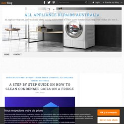A Step by Step Guide on How to Clean Condenser Coils on a Fridge - All Appliance Repairs Australia