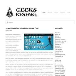 SF-920 Condenser Microphone Review/Test — Geeks Rising