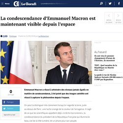 La condescendance d'Emmanuel Macron est maintenant visible depuis l'espace