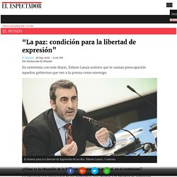 """""""La paz: condición para la libertad de expresión"""""""