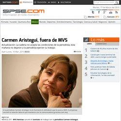 MVS rechaza condiciones de Carmen Aristegui y acaba con relación laboral