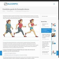 Condições gerais de formação obesos – Alcorpo – Cuide de sua saúde