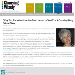 """Why Test For a Condition You Don't Intend to Treat?"" – A Choosing Wisely Patient Story"