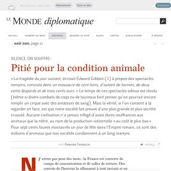 Pitié pour la condition animale, par Armand Farrachi (Le Monde diplomatique, août 2001)