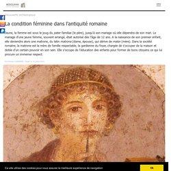 La condition féminine dans l'antiquité romaine