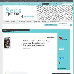 """""""Et Dieu créa la femme..."""" La condition féminine chez Jean-Jacques Rousseau"""