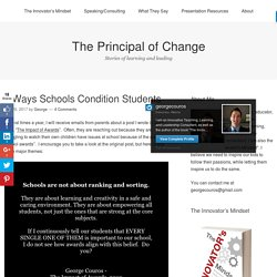 3 Ways Schools Condition Students – The Principal of Change