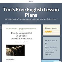 Parallel Universe: 3rd Conditional Conversation Practice