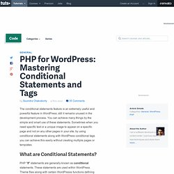 Mastering Conditional Statements and Tags for Tweaking WordPress Blogs