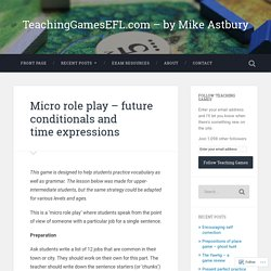 Micro role play – future conditionals and time expressions