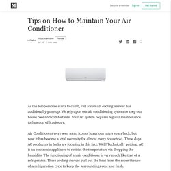 Tips on How to Maintain Your Air Conditioner