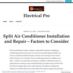 Split Air Conditioner Installation and Repair – Factors to Consider