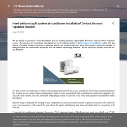 Need advice on split system air conditioner installation? Contact the most reputable installer