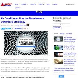 Air Conditioner Routine Maintenance Optimizes Efficiency