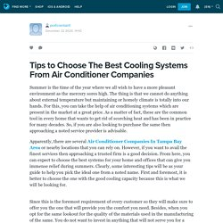 Tips to Choose The Best Cooling Systems From Air Conditioner Companies: proficientairll — LiveJournal
