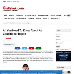 All You Need To Know About Air Conditioner Repair