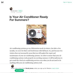 Is Your Air Conditioner Ready For Summers?
