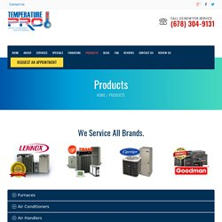 Air Conditioners, Heat Pumps, Indoor Air Quality, Furnaces