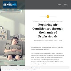 Repairing Air Conditioners through the hands of Professionals
