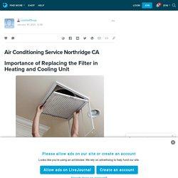 Air Conditioning Service Northridge CA: comfort1hvac — LiveJournal