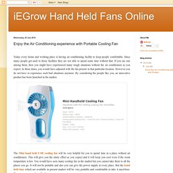 iEGrow Hand Held Fans Online: Enjoy the Air Conditioning experience with Portable Cooling Fan