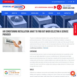 Air Conditioning Installation: What to Find Out When Selecting a Service Provider -