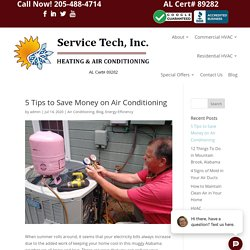 5 Tips to Save Money on Air Conditioning this Summer - Service Tech, Inc.