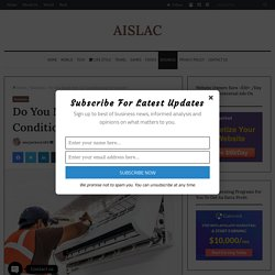 Do You Need New Air Conditioning NJ System? - AISLAC