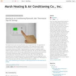Heating & Air Conditioning Plymouth, MN: Thermostat Tips for Savings