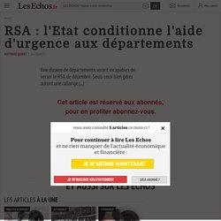 RSA : l'Etat conditionne l'aide d'urgence aux départements