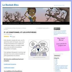 5º- LE CONDITIONNEL ET LES HYPOTHÈSES