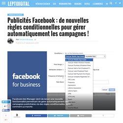 De nouvelles règles conditionnelles pour gérer les publicités Facebook !