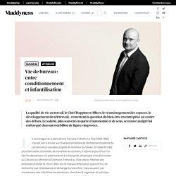 Vie de bureau : entre conditionnement et infantilisation - Maddyness - Le Magazine des Startups Françaises