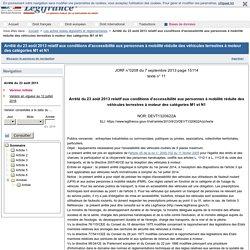 Arrêté du 23 août 2013 relatif aux conditions d'accessibilité aux personnes à mobilité réduite des véhicules terrestres à moteur des catégories M1 et N1