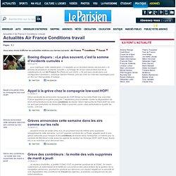 Air France Conditions travail, actualités Air France Conditions travail avec LeParisien