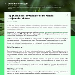Top Conditions For Which People Use Medical Marijuana in California