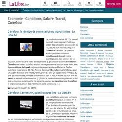 Conditions, Salaire, Travail, Carrefour - Economie