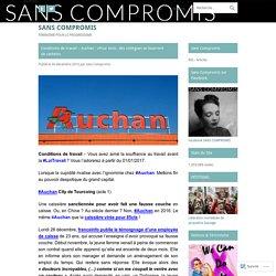 Conditions de travail – Auchan : «Pour tenir, des collègues se bourrent de cachets»