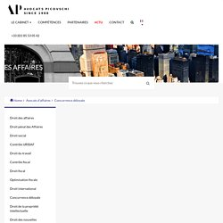 Les conditions de la sanction de la concurrence déloyale - Concurrence déloyale - Cabinet Avocats Picovschi