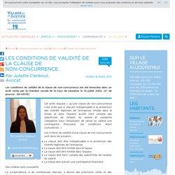 Les conditions de validité de la clause de non-concurrence. Par J. Clerbout, Avocat.