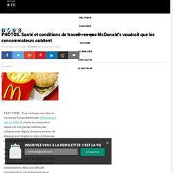 Santé et conditions de travail : ce que McDonald's voudrait que les consommateurs oublient