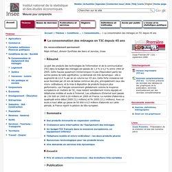 Conditions de vie-Société - La consommation des ménages en TIC depuis 45 ans