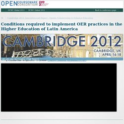 Conditions required to implement OER practices in the Higher Education of Latin America - OCW Consortium