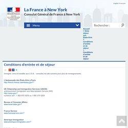 Conditions d'entrée et de séjour - Consulat général de France à New York