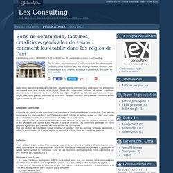Bons de commande, factures, conditions générales de vente : comment les établir dans les règles de l'art - Lex consulting