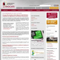 Une nouvelle mention à faire figurer sur les factures, conditions de réglement et conventions d'honoraires