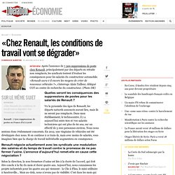 «Chez Renault, les conditions de travail vont sedégrader»